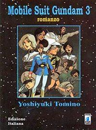 Il romanzo Mobile suit Gundam 3 di Yoshiyuki Tomino